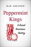 """Peppermint Kings"" by Dan Allosso"