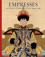 """Empresses of China's Forbidden City"" by Daisy Yiyou Wang"