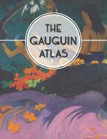 """""""The Gauguin Atlas"""" by Nienke Denekamp"""