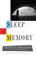 """""""Sleep of Memory"""" by Patrick Modiano"""