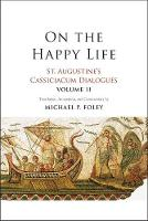 """On the Happy Life"" by Saint Augustine"
