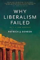 """""""Why Liberalism Failed"""" by Patrick J. Deneen"""