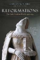 """""""Reformations"""" by Carlos M. N. Eire"""