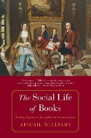 """""""The Social Life of Books"""" by Abigail Williams"""