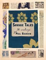 """""""Savage Tales"""" by Linda Goddard"""
