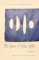 """The Year of Blue Water"" by Yanyi"