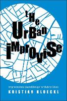 """The Urban Improvise"" by Kristian Kloeckl"
