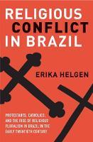 """""""Religious Conflict in Brazil"""" by Erika Helgen"""