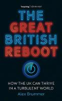 """The Great British Reboot"" by Alex Brummer"