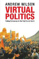 """Virtual Politics"" by Andrew Wilson"