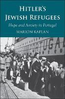 """""""Hitler's Jewish Refugees"""" by Marion Kaplan"""