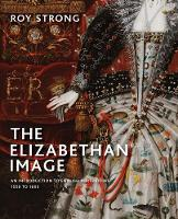 """""""The Elizabethan Image"""" by Roy Strong"""