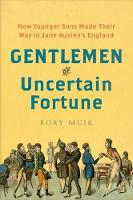"""Gentlemen of Uncertain Fortune"" by Rory Muir"