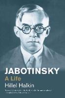 """Jabotinsky"" by Hillel Halkin"