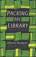 """Packing My Library"" by Alberto Manguel"