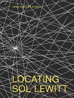"""Locating Sol LeWitt"" by David S. Areford"