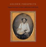 """Golden Prospects"" by Jane L. Aspinwall"