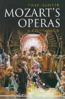 """Mozart's Operas: A Companion"" by Mary Hunter"