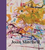 """Joan Mitchell"" by Sarah Roberts"