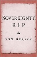 """Sovereignty, RIP"" by Don Herzog"