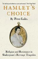 """Hamlet's Choice"" by Peter Lake"