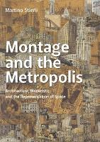 """Montage and the Metropolis"" by Martino Stierli"