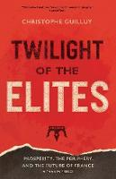 """Twilight of the Elites"" by Christophe Guilluy"