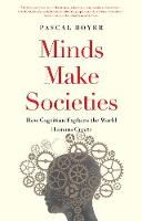 """Minds Make Societies"" by Pascal Boyer"
