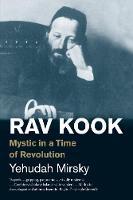"""""""Rav Kook"""" by Yehudah Mirsky"""