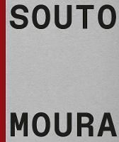 """Souto de Moura"" by Francesco Dal Co"