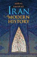 """Iran"" by Abbas Amanat"