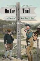 """On the Trail"" by Silas Chamberlin"