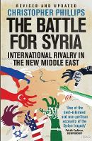 """The Battle for Syria"" by Christopher Phillips"