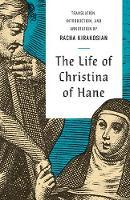 """The Life of Christina of Hane"" by Christina of Hane"