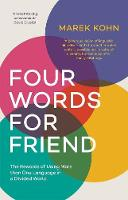 """Four Words for Friend"" by Marek Kohn"