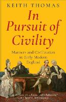 """In Pursuit of Civility"" by Keith Thomas"
