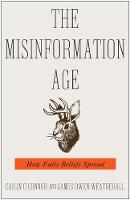 """The Misinformation Age"" by Cailin O'Connor"