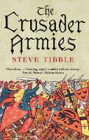 """The Crusader Armies"" by Steve Tibble"