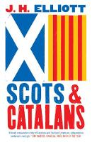 """Scots and Catalans"" by J. H. Elliott"