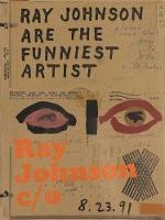 """Ray Johnson c/o"" by Caitlin Haskell"