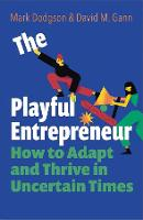 """The Playful Entrepreneur"" by Mark Dodgson"