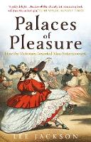 """Palaces of Pleasure"" by Lee Jackson"