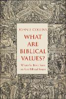 """What Are Biblical Values?"" by John Collins"