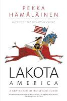"""Lakota America"" by Pekka Hamalainen"
