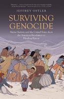 """Surviving Genocide"" by Jeffrey Ostler"