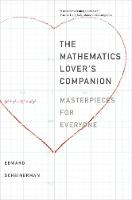 """The Mathematics Lover's Companion"" by Edward R. Scheinerman"