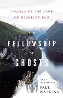 Jacket image for The Fellowship of Ghosts