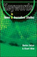 Jacket image for Keywords in News and Journalism Studies