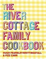 Jacket image for The River Cottage Family Cookbook