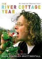 Jacket image for The River Cottage Year